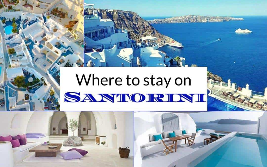 Where to stay on Santorini