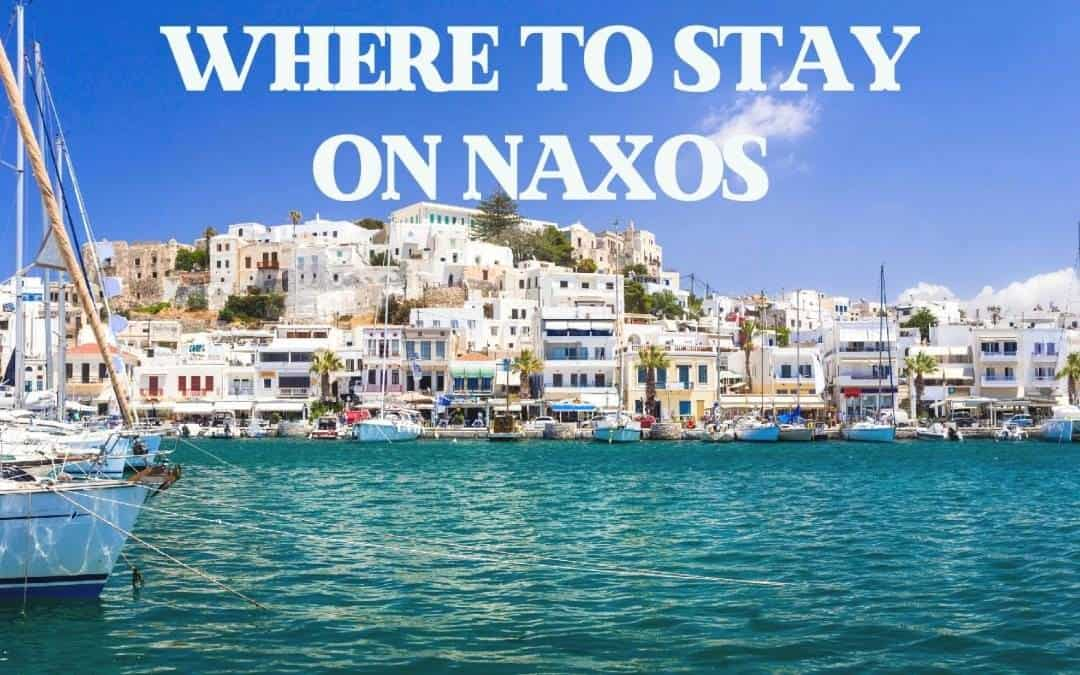 WHERE TO STAY IN NAXOS